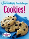 Cookies! Good Housekeeping Favorite Recipes (Favorite Good Housekeeping Recipes)