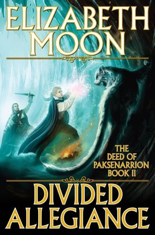 Divided Allegiance by Elizabeth Moon