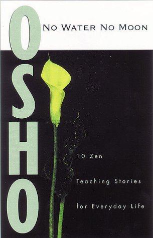 No Water, No Moon by Osho