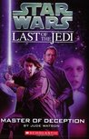 Master of Deception (Star Wars: The Last of the Jedi, #9)