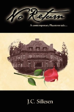 Free online download No Return: A Contemporary Phantom Tale PDB by J.C. Sillesen