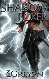 Shadow Boxer (Alterations, #2)