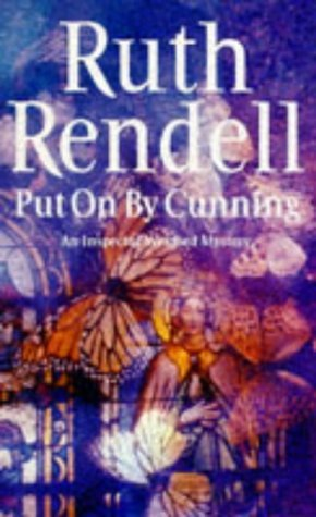 Put on by Cunning by Ruth Rendell