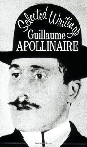 Selected Writings by Guillaume Apollinaire