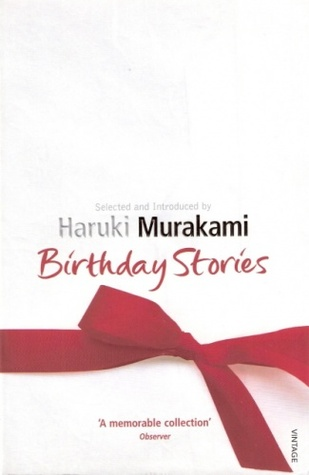 Birthday Stories: Selected and Introduced by Haruki Murakami
