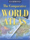 The Comparative World Atlas (Hammond Comparative World Atlas)