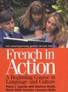 French in Action: A Beginning Course in Language and Culture, Textbook Part 2