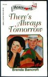 There's Always Tomorrow (Heartsong Presents #122)