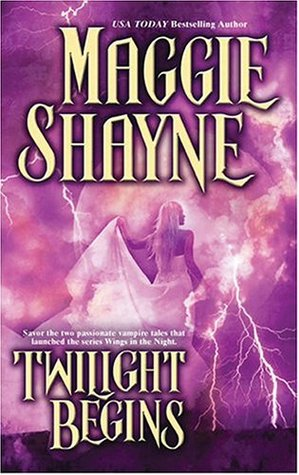 Twilight Begins by Maggie Shayne