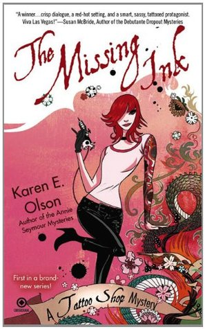 The Missing Ink by Karen E. Olson