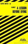 CliffsNotes on Gaines' A Lesson Before Dying