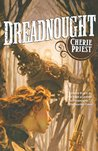 Dreadnought (The Clockwork Century, #2)