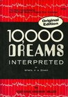 10,000 Dreams Interpreted, or What's in a Dream