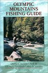 Olympic Mountains Fishing Guide: Olympic National Park & Olympic Peninsula Lakes & Streams