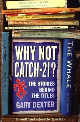 Why Not Catch-21? by Gary Dexter