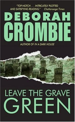 Leave the Grave Green (Duncan Kincaid & Gemma James, #3)