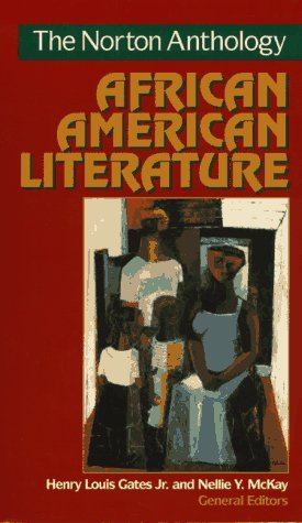 The Norton Anthology of African American Literature by Henry Louis Gates Jr.