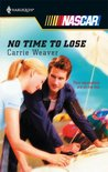 No Time to Lose (Harlequin NASCAR, #5)