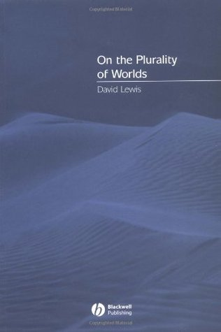 On the Plurality of Worlds by David Kellogg Lewis