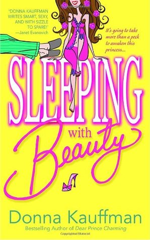 Sleeping with Beauty by Donna Kauffman
