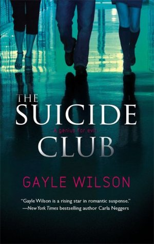 The Suicide Club by Gayle Wilson