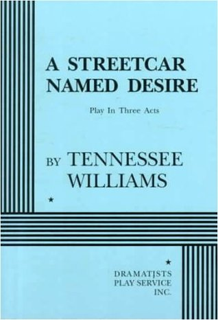 a literary analysis of the street car named desire by tennessee williams Street sounds and sultry,  the sex roles of a streetcar named desire, williams's greatest play,  the cambridge companion to tennessee williams (cambridge, 1997.