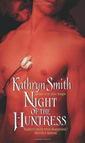 Night of the Huntress by Kathryn Smith