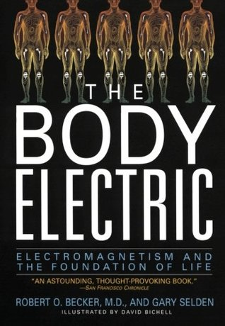 The Body Electric by Robert O. Becker