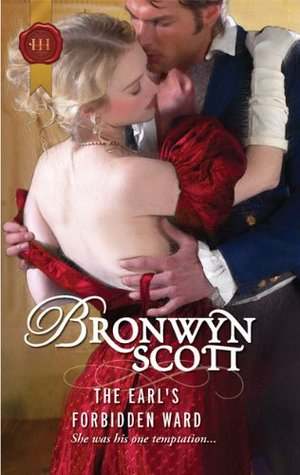 The Earl's Forbidden Ward by Bronwyn Scott