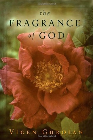 The Fragrance of God by Vigen Guroian