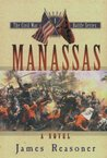 Manassas (The Civil War Battle Series, #1)