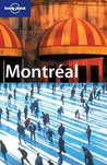 Lonely Planet Montreal: City Guide