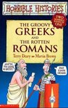The Groovy Greeks And The Rotten Romans (Two Horrible Books In One)