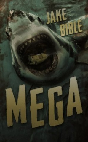 Mega 1 - A Deep Sea Thriller (REQ) - Jake Bible