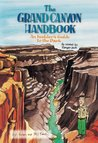 The Grand Canyon Handbook: An Insider's Guide to the Park, as Related by Ranger Jack