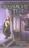 The Glasswrights' Test (Glasswright, #4)