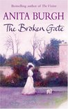 The Broken Gate (The Cresswell Inheritance Trilogy)