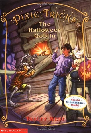 Free online download The Halloween Goblin (Pixie Tricks #4) MOBI by Tracey West