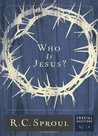 Who Is Jesus? (Crucial Questions, #1)
