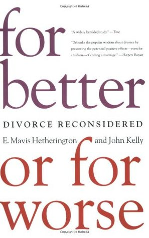 For Better or for Worse by E. Mavis Hetherington