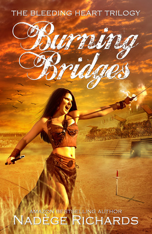 Burning Bridges by Nadège Richards