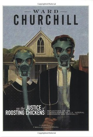 On the Justice of Roosting Chickens: Consequences of American Conquest & Carnage