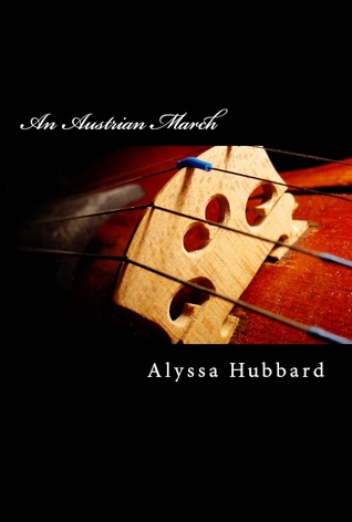 An Austrian March by Alyssa Hubbard