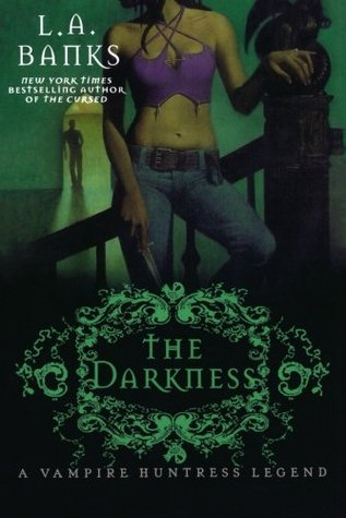 The Darkness (Vampire Huntress Legend, #10)