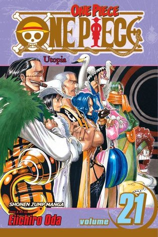 One Piece, Volume 21: Utopia (One Piece, #21)