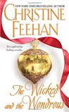 The Wicked and the Wondrous (Includes: Drake Sisters, #2; Christmas Series, #1 & #2)