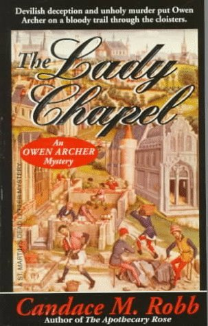 The Lady Chapel (Owen Archer, #2)