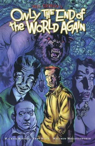 Only the End of the World Again by Neil Gaiman