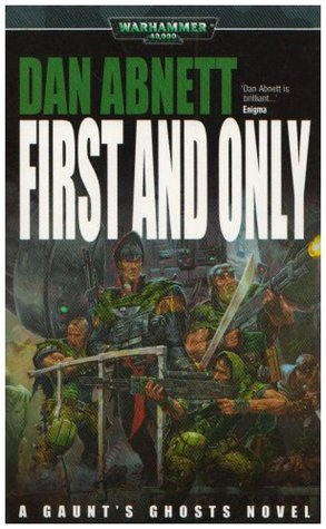 First and Only by Dan Abnett