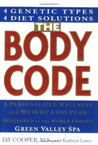 The Body Code: A Personal Wellness And Weight Loss Plan At The World Famous Green Valley Spa